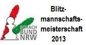 Blitzmannschaftsmeisterschaft 2013 des SB NRW