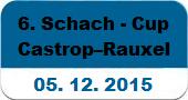 6. Schach-Cup am 05.12. in Castrop-Rauxel